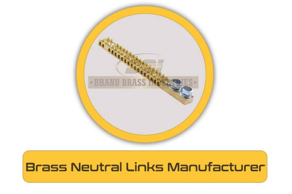 Brass Neutral Links Manufacturer